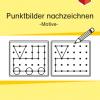Punktbilder, Punktbilder nachzeichnen, Wahrnehmung, Konzentration, Ausdauer